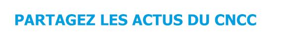 partagez-les-actus-du-cncc